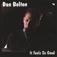 danbolton_it_feels_so_good_cd